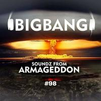 Bigbang - Soundz From Armageddon #98 (20-07-2017)