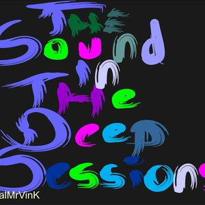The Sound In The Deep Sessions with MrVinK (Guest Mix Soulface)