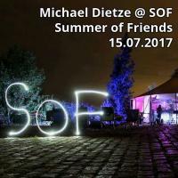 Michael Dietze @ Summer of Friends // 15.07.2017