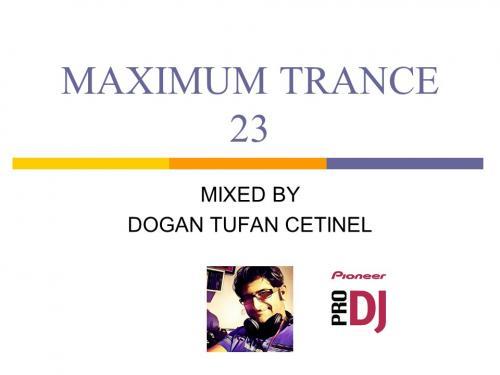 MAXIMUM TRANCE 23