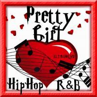 Pretty Girl - Hip Hop & R&B Mix