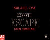 CXXXVIII ESCAPE