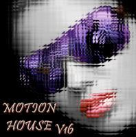 MOTION HOUSE V16
