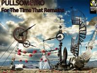 PULLSOMETRO- FOR THE TIME THAT REMAINS