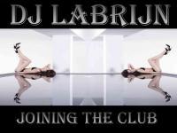 Dj Labrijn - Joining the Club