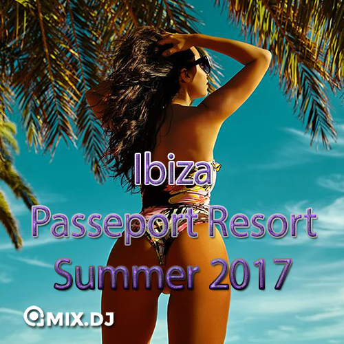Ibiza Passeport Resort Summer 2017