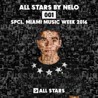 All Stars by Nelo 001 spcl. Miami Music Week 2016