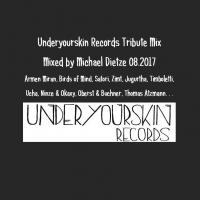 UnderYourSkin Records Tribute Mix // by Michael Dietze // 18.08.2017