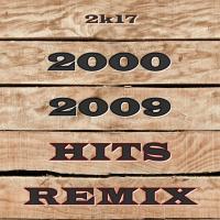 2000 - 2009 REMIX