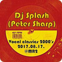 Vocal house classics 2000's @MR2 2017.08.17.