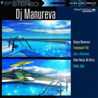 Dj Manureva - Fruitysoul 144 - July's Afternoon
