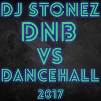 DNB VS DANCEHALL 2017