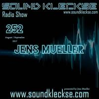 Sound Kleckse Radio Show 0252 - Jens Mueller