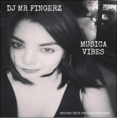 DJ MR FINGERZ-MUSICA VIBES