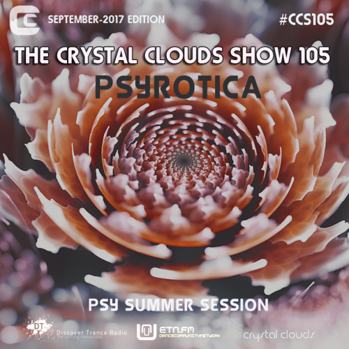 The Crystal Clouds show ETN.FM & Discover Trance Radio by Psyrotica
