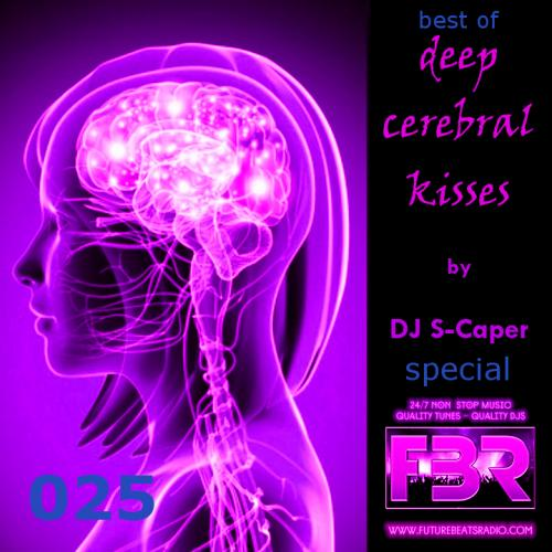 Deep Cerebral Kisses FBR show 025 - 1st anniversary special 2017-09-07