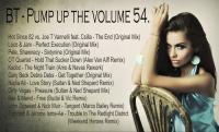 BT - Pump up the volume 54.