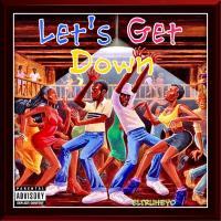 Let's Get Down - R&B & Hip Hop Dance Mixdown