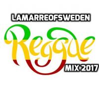 lamarreofsweden Reggae Mix