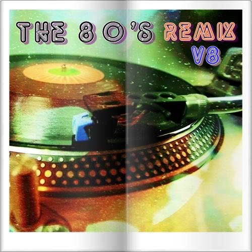 THE 80'S REMIX V8