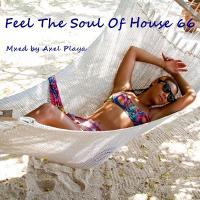 Feel The Soul Of House 66(Sept.10 2017)