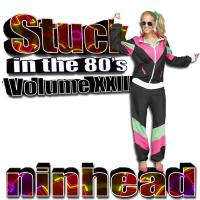 Stuck in the 80's - Volume 23