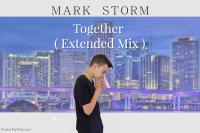 Mark Storm - Together ( Extended Mix )