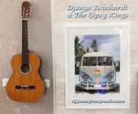 Django Reinhardt & The Gipsy Kings