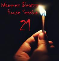 Wammez Beatzz House Session nr 21