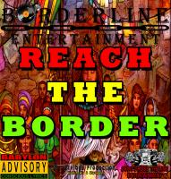 Borderline - Reach The Border