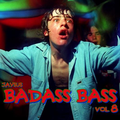 BADASS BASS VOL.8 - Son Of Da Bad Beat