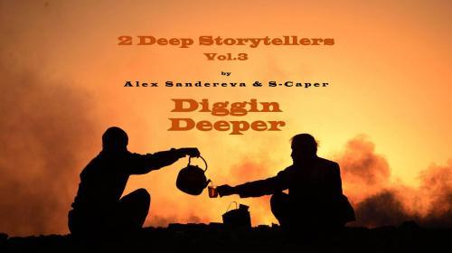 "2 Deep Storytellers Vol. 3 ""Diggin Deeper"""