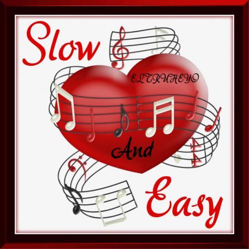 Slow & Easy - Slow Jam Mix