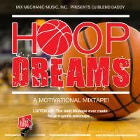 Hoop Dreams (A Motivational Mixtape!)