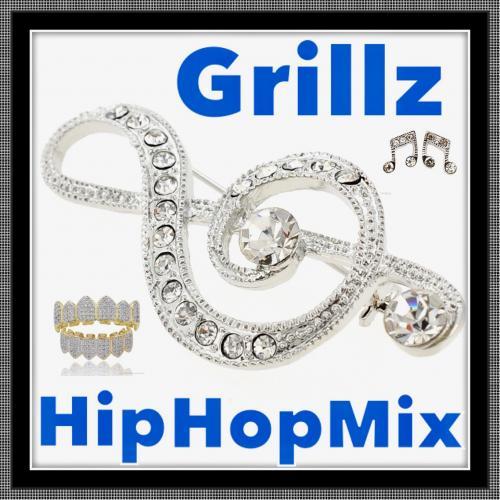 Grillz (Remixed) - Hip