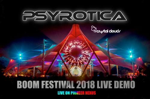 Psyrotica Live Demo on Pioneer Nexus For BOOM Festival 2018