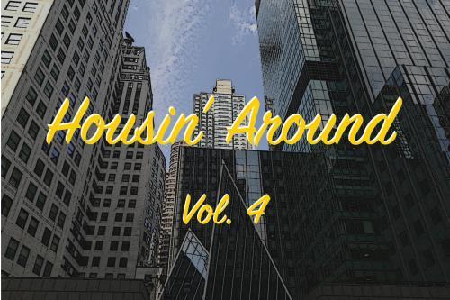 Housin' Around, Vol 4