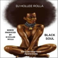 DJ HOLLEE ROLLA- BLACK SOUL