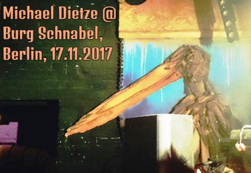 Michael Dietze @ Burg Schnabel, Berlin, 17.11.2017