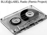 BLUE@LABEL Radio (Remix Project)
