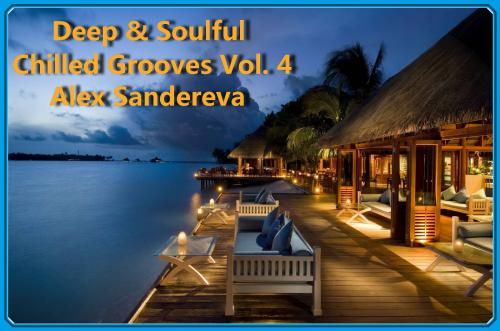 DEEP & SOULFUL CHILLED GROOVES VOL. 4