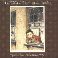 The Remixed Child's Christmas in Wales