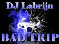Dj Labrijn - Bad Trip 7