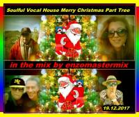 Soulful Vocal House Merry Christmas Part Three.