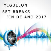 SET BREAKS FIN DE AÑO 2017