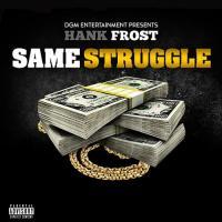 """""""Same Struggle"""""""