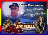 Soulful Tribal Deep House Merry Christmas 2017