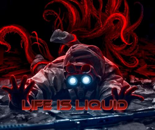 Blood by Life is Liquid