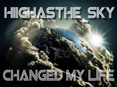 hiighasthe_sky - Changed My Life