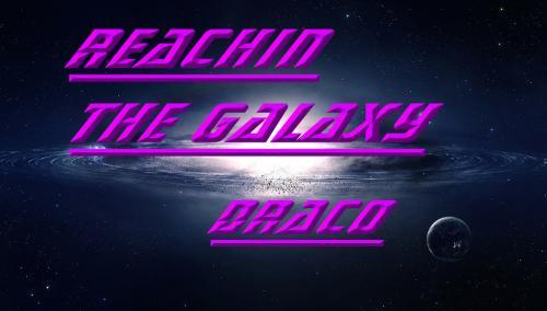 Reachin the Galaxy